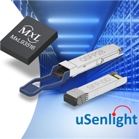 uSenlight Selects MaxLinear's PAM4 DSP to Deliver Sub-3.5W 100G Optical Modules
